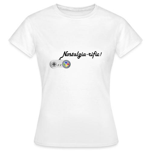 Nostalgia-rific! - Women's T-Shirt