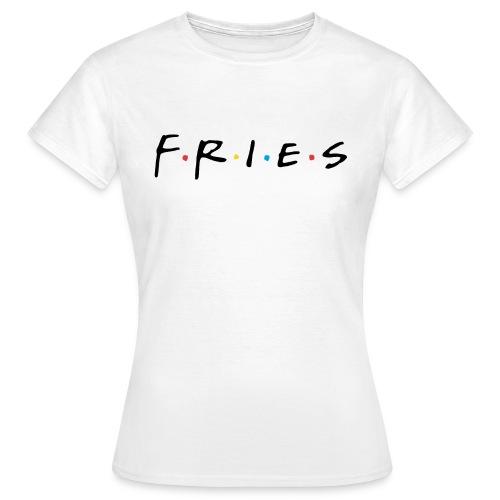 Fries - T-shirt Femme
