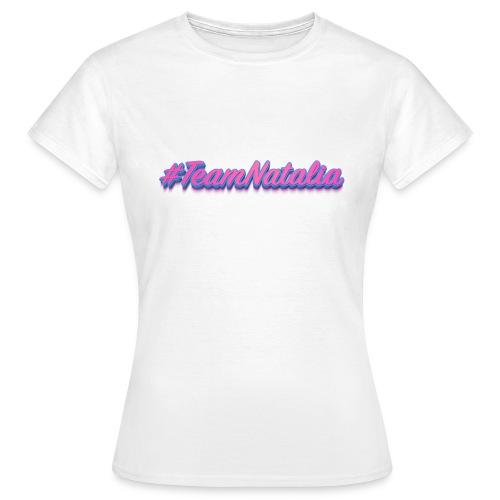 #TeamNatalia - Camiseta mujer