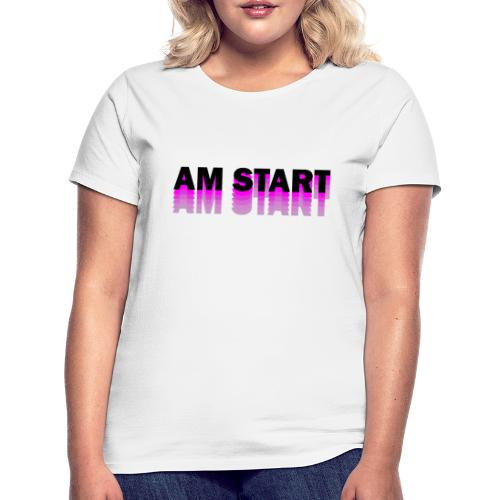am Start - pink schwarz faded - Frauen T-Shirt
