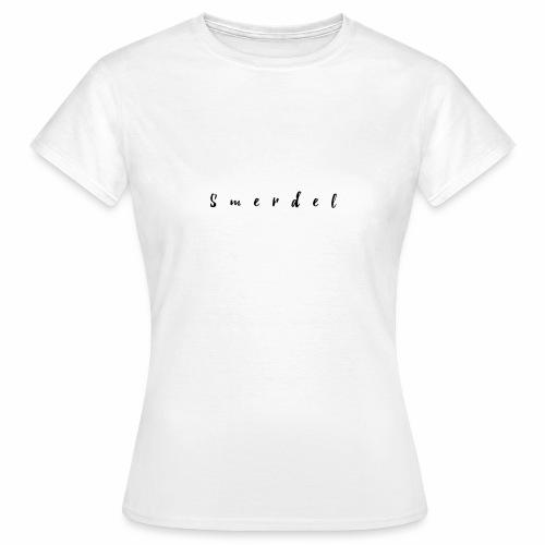 Smerdel - Vrouwen T-shirt