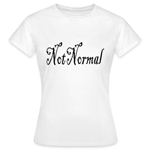 NotNormal - T-skjorte for kvinner