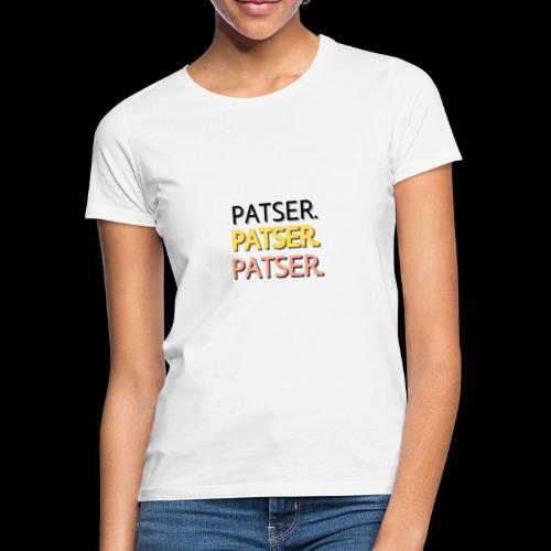 PATSER GOUD - Vrouwen T-shirt