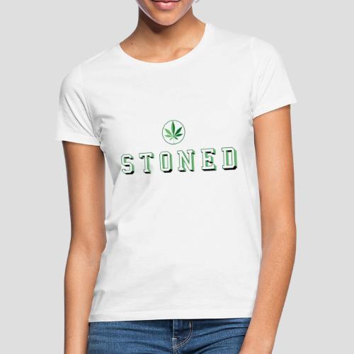 Stoned - Frauen T-Shirt