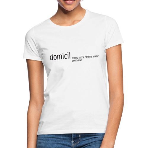 domicil Dortmund schwarz - Frauen T-Shirt