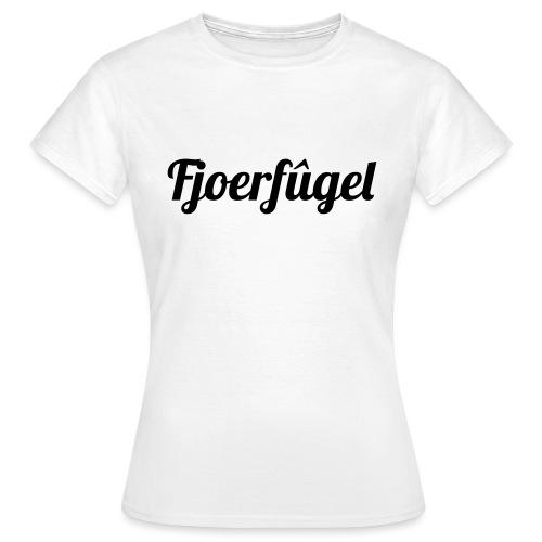 fjoerfugel - Vrouwen T-shirt