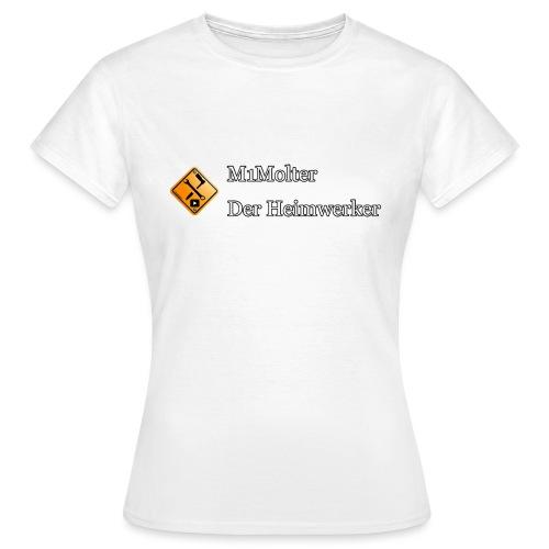 M1Molter - Der Heimwerker - Frauen T-Shirt