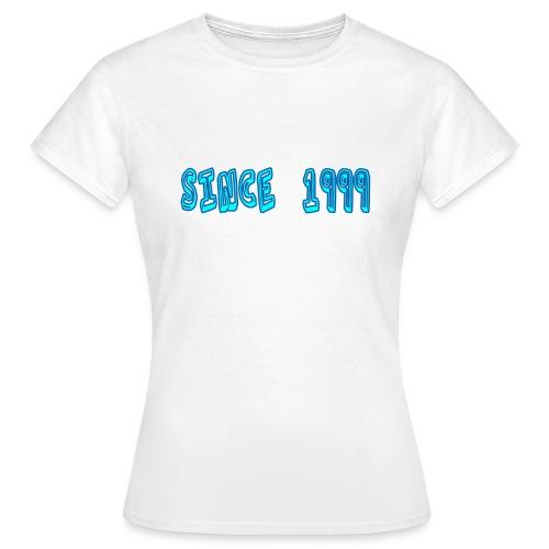 Since 1999 - Naisten t-paita
