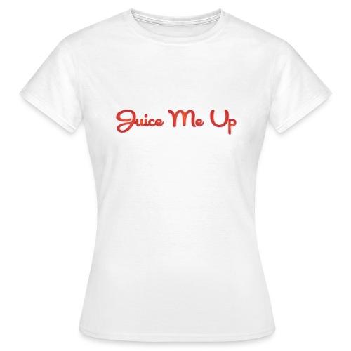 Juice Me Up - T-shirt dam