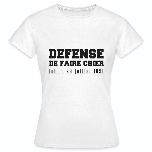 France Humour Défense de faire chier | Dame T shirt
