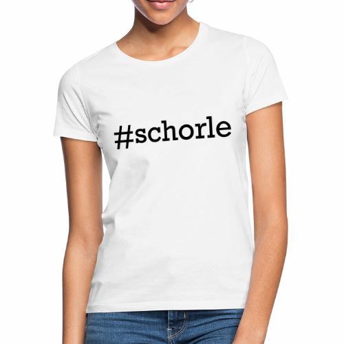 #schorle - Frauen T-Shirt