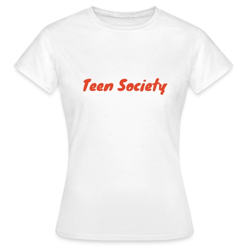 Teen Society - Naisten t-paita