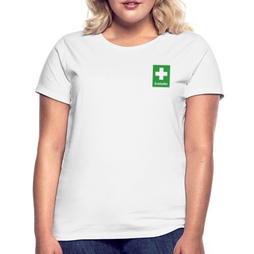 Erst Helfer - Frauen T-Shirt