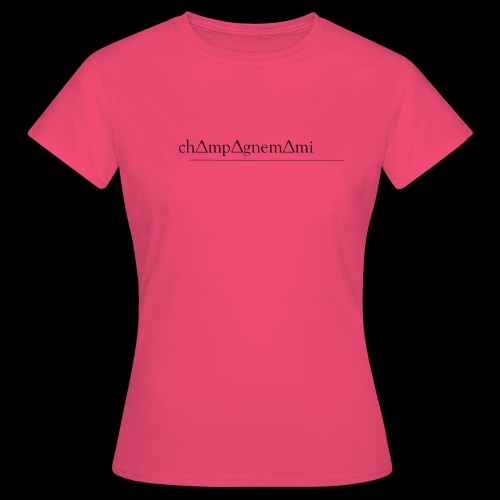 ch∆mp∆gnem∆mi - Women's T-Shirt