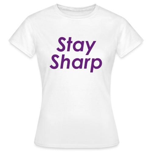 Stay Sharp - Maglietta da donna