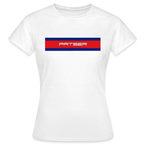 PATSER - Vrouwen T-shirt