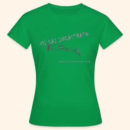 Mi hai incastrato - Maglietta da donna