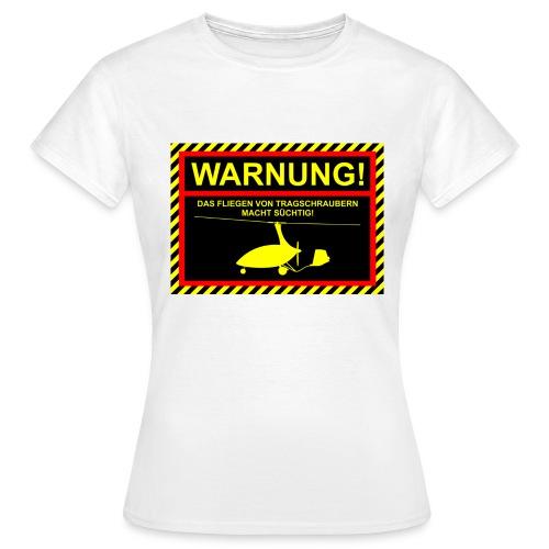 Tasse Warnung CALIDUS - Frauen T-Shirt