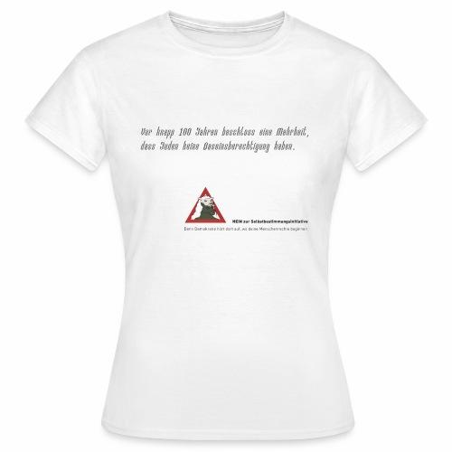 nein zur selbstbestimmungsinitiative 1 - Frauen T-Shirt