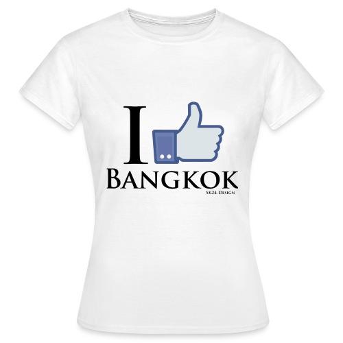 Like Bangkok Black - Frauen T-Shirt