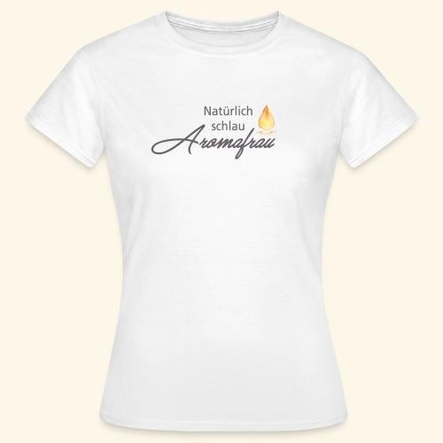 Aromafrau - Frauen T-Shirt