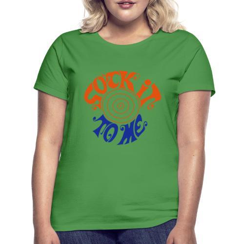 sock it to me - Women's T-Shirt