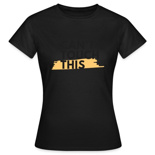 COVID Corona Collection - Can't touch this - Women's T-Shirt