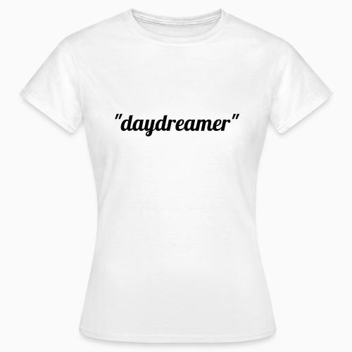 daydreamer - Women's T-Shirt