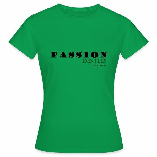PASSION DES ILES - T-shirt Femme
