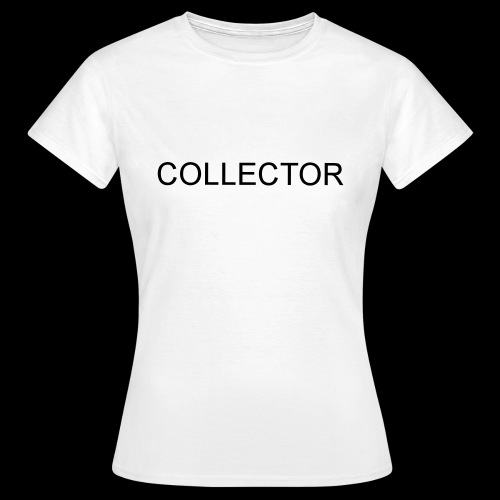 COLLECTOR - Vrouwen T-shirt