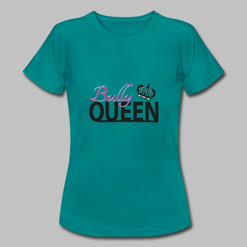 Bully Queen - Frenchie - Französische Bulldogge - Frauen T-Shirt