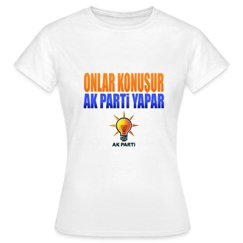 onlarkonusurakpyapar - Frauen T-Shirt
