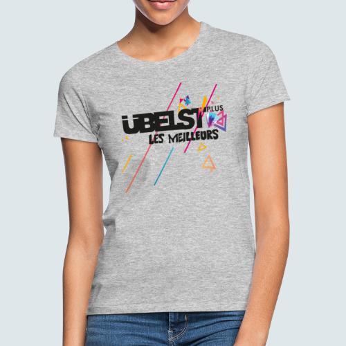 les meilleurs - Frauen T-Shirt