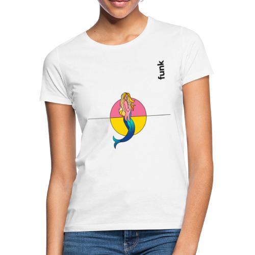 WTFunk - Limitierte Edition - Mermaid - Frauen T-Shirt