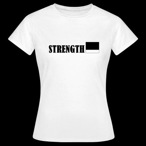 STRENGTH - Naisten t-paita