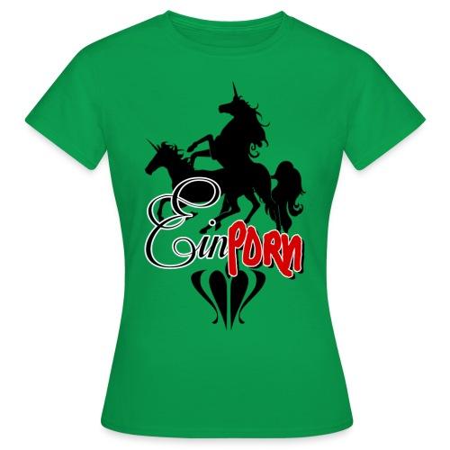 Einporn - Frauen T-Shirt