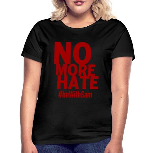 No More Hate- Red Text - Women's T-Shirt