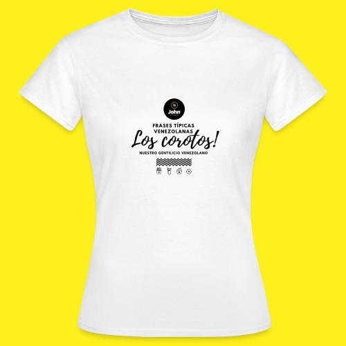 FRASES VENEZOLANAS 2F JOHN LAAREPA 5 - Camiseta mujer