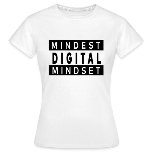 MINDEST DIGITAL MINDSET - Frauen T-Shirt