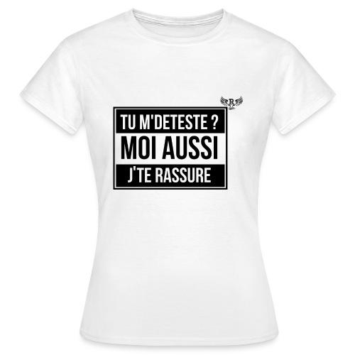 Tu M deteste - T-shirt Femme