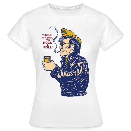 Ich habe meine Seele verkauft - Frauen T-Shirt