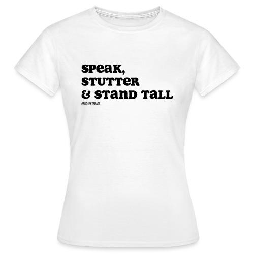 Speak, stutter & stand tall # WHITE/GRAY - T-shirt dam
