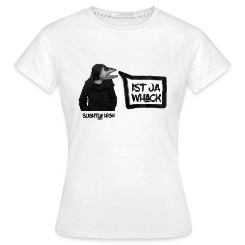 Slightly High Logo - Frauen T-Shirt