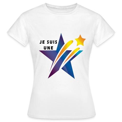JE SUIS UNE ETOILE, UN ESPOIR POUR MA SOCIETE - T-shirt Femme