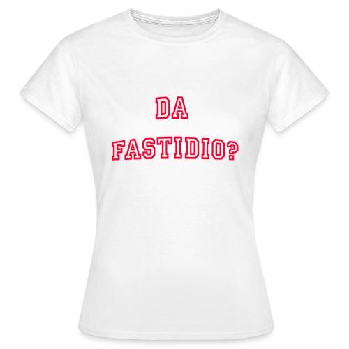 DaFastidio - Maglietta da donna