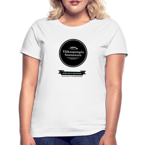 Hakalan sauna, Yläkaupungin saunaseura - Valkoinen - Naisten t-paita