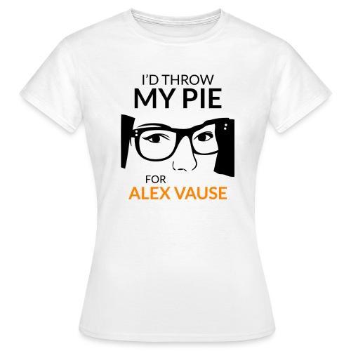 I d thrw my pie for Alex Vause - Women's T-Shirt