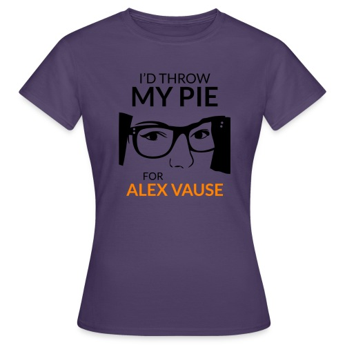 I d thrw my pie for Alex Vause - Women's T-Shirt