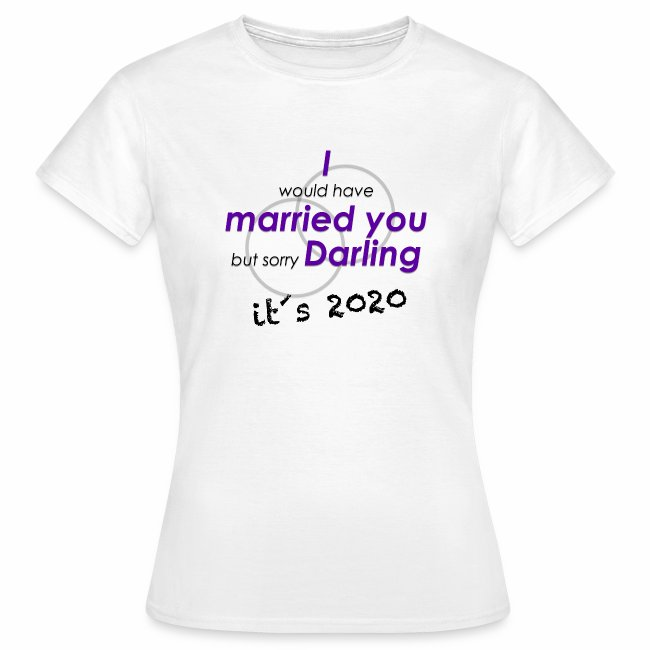 Hochzeit verschieben in 2020 wegen Corona, T-Shirt