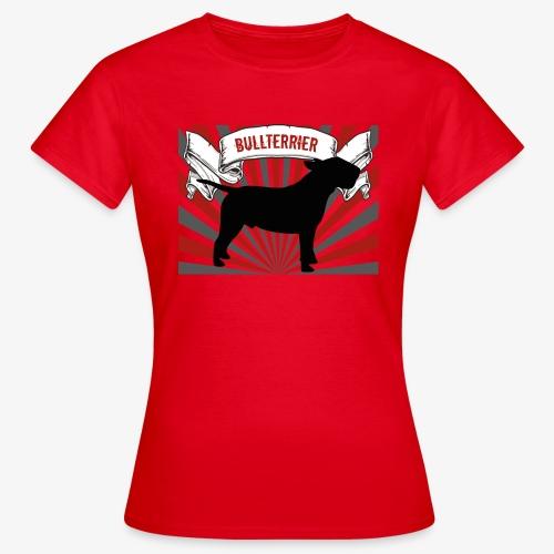 Bullterrier - Frauen T-Shirt